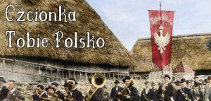 """Czcionka """"Tobie Polsko"""" do pobrania"""